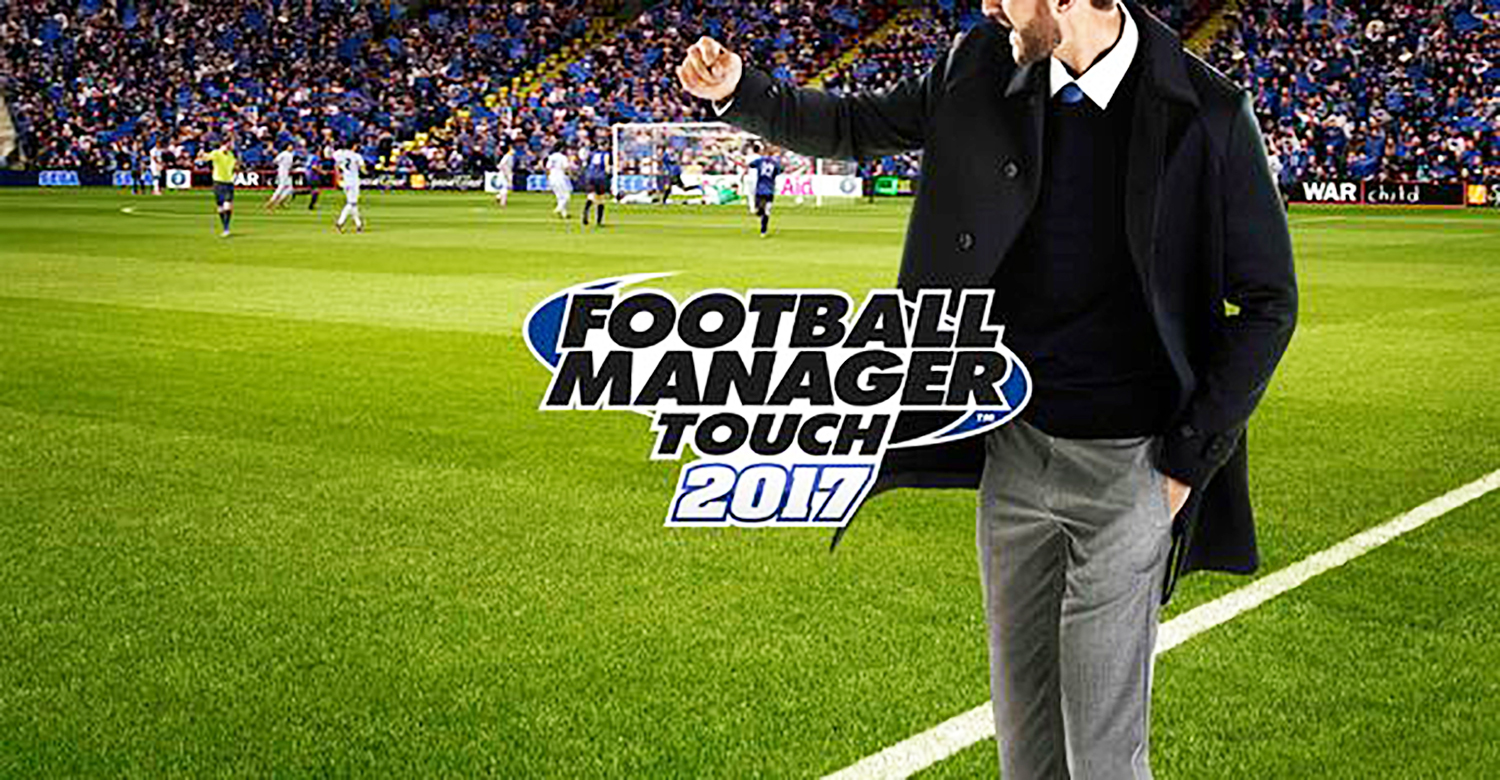 Football Manager 2017 disponibile per Android e iOS | Download e prezzi